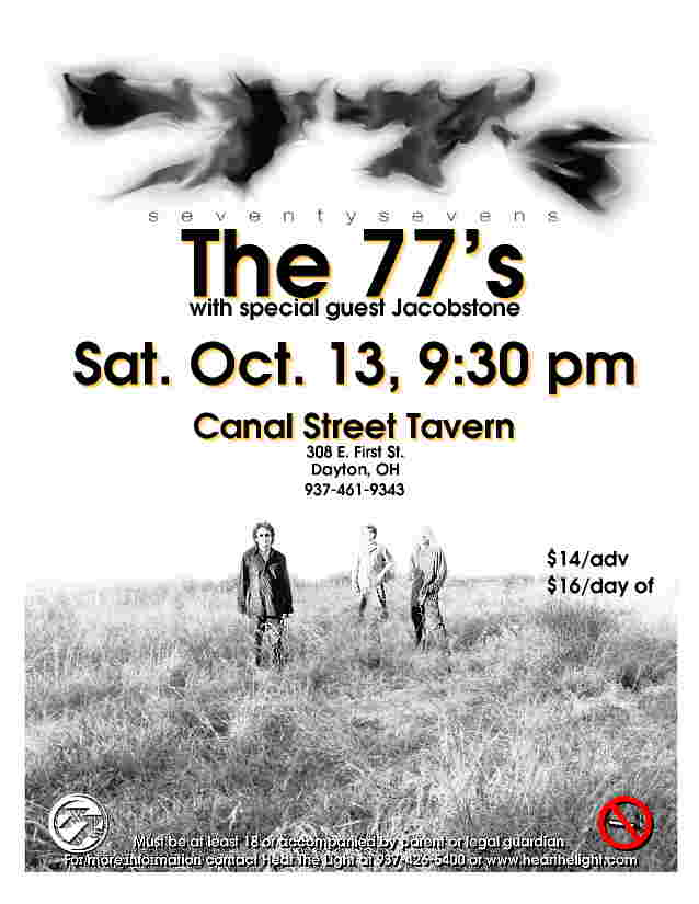 The 77's with special guests Jacobtone Saturday October 13, 2001 Canal Street Tavern